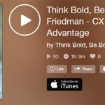Think Bold, Be Bold with Jason Friedman